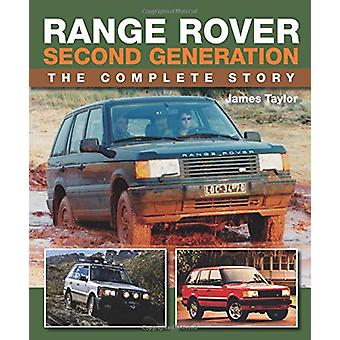 Range Rover Second Generation - The Complete Story by James Taylor - 9
