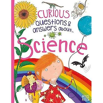 Nyfikna frågor Svar om vetenskap av Anne Rooney - 978178