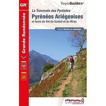 La traversee des Pyrenees Ariegeoises GR10 - 2018 - 9782751409851 Book
