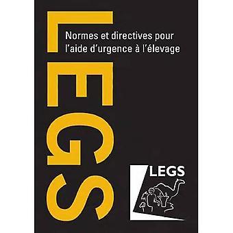 Normes Et Directives Pour L'aide D'urgence a L'elevage (LEGS)