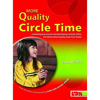 More Quality Circle Time by Jenny Mosley