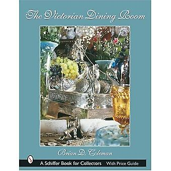 VICTORIAN DINING ROOM (Schiffer Book for Collectors)