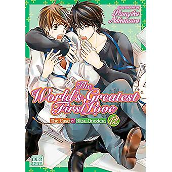 The World's Greatest First Love - Vol. 12 by Shungiku Nakamura - 9781