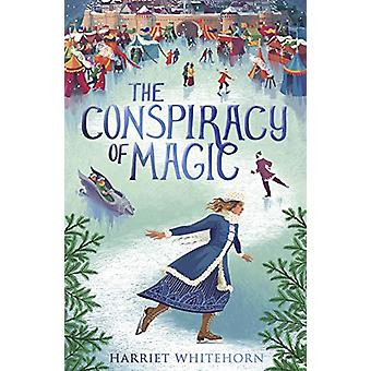 The Conspiracy of Magic by Harriet Whitehorn - 9781788950367 Book