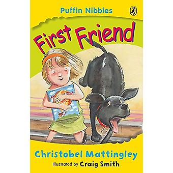 First Friend - Puffin Nibbles by Christobel Mattingley - 9780141308944