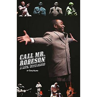 Call Mr. Robeson by Tayo Aluko - 9780957679252 Book