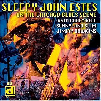 シカゴ ブルース シーン [CD] アメリカ インポート時に - スリーピー ・ ジョン ・ エスティス