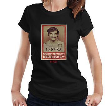 Narcos Pablo Crazy Jail Mugshot Women's T-Shirt