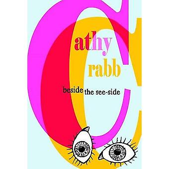 Beside the SeeSide by Crabb & Cathy