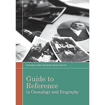 Guide to Reference in Genealogy and Biography by Mary K. Mannix - Fre