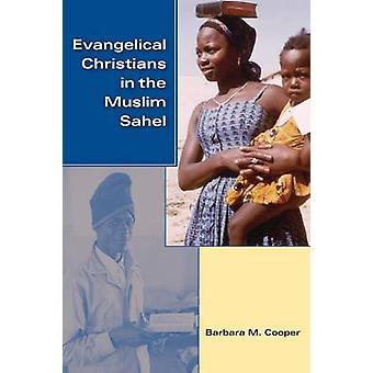 Evankeliset kristityt muslimisahel Barbara M. Cooper - 978