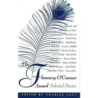 Flannery O'Connor-palkinto - Charles Eastin valitut tarinat - 97808