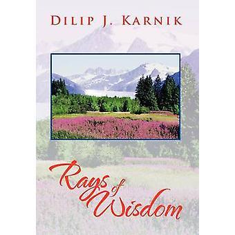 Rays of Wisdom by Dilip J Karnik - 9781479757282 Book