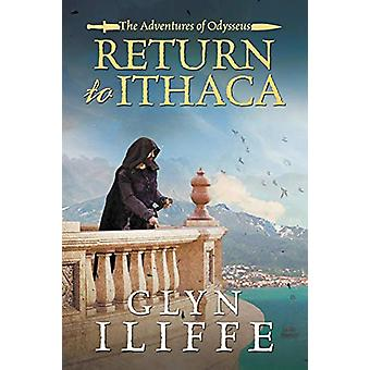 Return to Ithaca by Glyn Iliffe - 9781788631556 Book