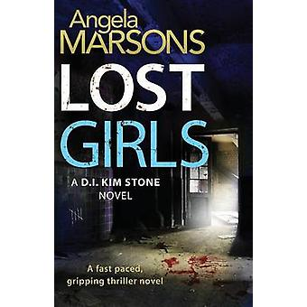 Lost Girls by Angela Marsons - 9781910751411 Book