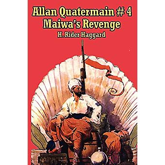 Allan Quartermain 4 - Maiwa's Revenge - or the War of the Little Hand