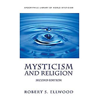 Mysticism and Religion by Robert S Ellwood - 9781947826489 Book