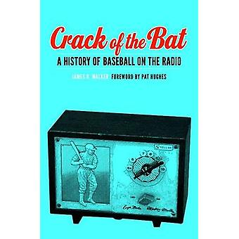 Crack of the Bat av James R. Walker