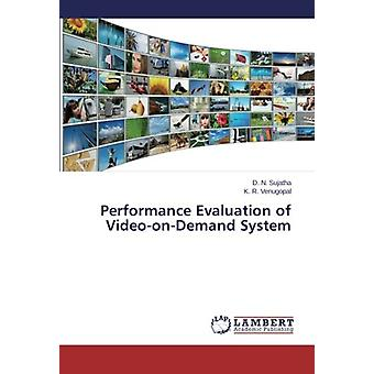 Performance Evaluation of Video-on-Demand System by D. N. Sujatha - 9