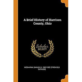 A Brief History of Harrison County, Ohio