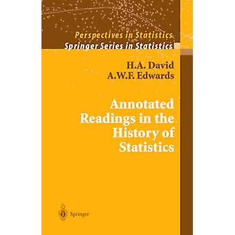 Annotated Readings in the History of Statistics by H A David & A W F Edwards