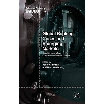 Global Banking Crises and Emerging Markets by Brada & Josef C.