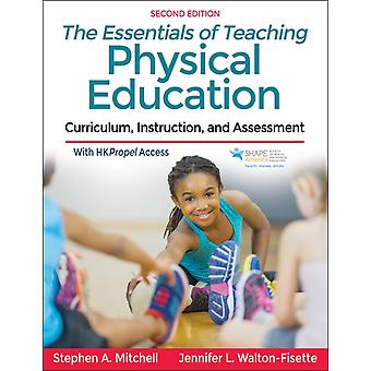 The Essentials of Teaching Physical Education by Stephen A. MitchellJennifer WaltonFisette