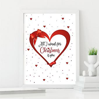 All I Want for Christmas Wall Art   Gift for Someone Special   A4 w/ White Frame