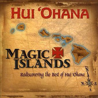 Hui Ohana - Magic Islands Rediscovering the Best of Hui Ohana [CD] USA import