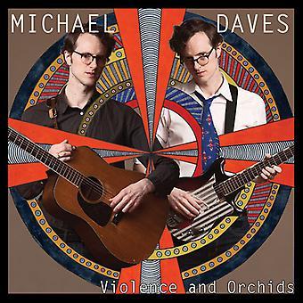 Michael Daves - Violence & Orchids (Vinyl) [Vinyl] USA import