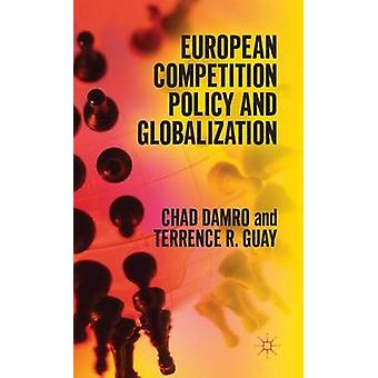 Euroopan kilpailupolitiikan ja globalisaatio Damro & Tšadin