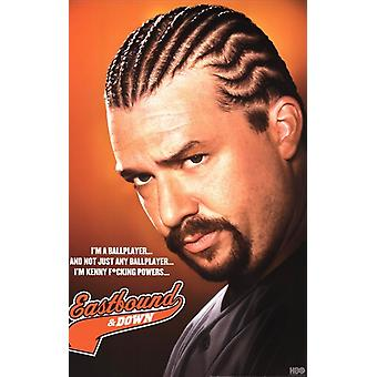 Eastbound & Down - Kenny Powers Poster Poster Print