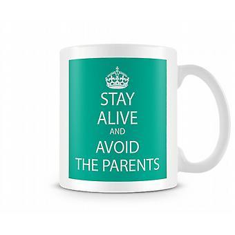 Keep Calm And Avoid The Parents Printed Mug