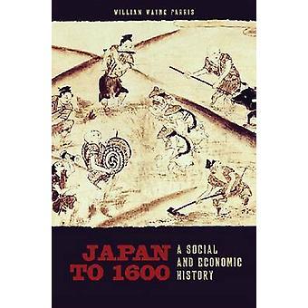Japan um 1600 - sozial- und Wirtschaftsgeschichte von William Wayne Farris