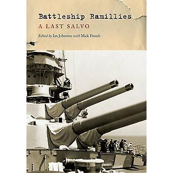 Slagskepp Ramillies - en sista Salvo av Ian Johnston - Mick franska - 9