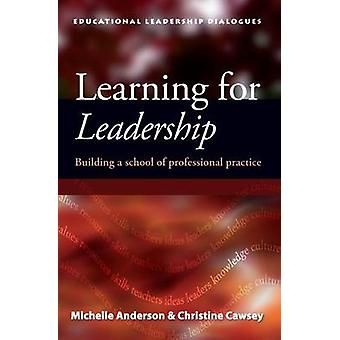 Learning for Leadership - Developments and Challenges for Successful S