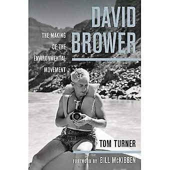 David Brower: The Making of the Environmental Movement