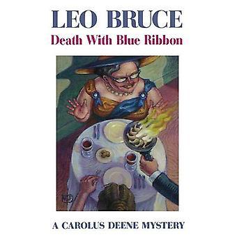 Death with Blue Ribbon (Carolus Deene Mysteries)