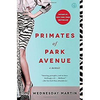 Primaten der Park Avenue: A Memoir