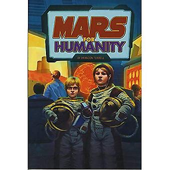 Mars for Humanity (Exploring Space and Beyond)
