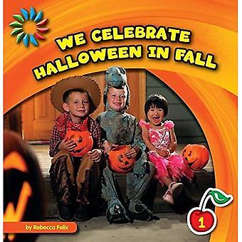 Vi firar Halloween i höst (21st Century grundläggande färdigheter bibliotek: Låt oss titta på hösten)