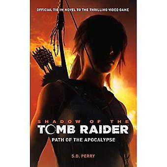Shadow of the Tomb Raider - ścieżka Apokalipsy