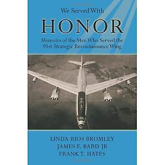 Wij geserveerd met eer. Memoires van de mannen die gediend de 91ste strategische Reconnaissance Wing.
