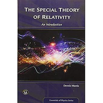 The Special Theory of�Relativity (Essentials of�Physics Series)