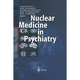 Medicina nuclear en psiquiatría por Otte & Andreas