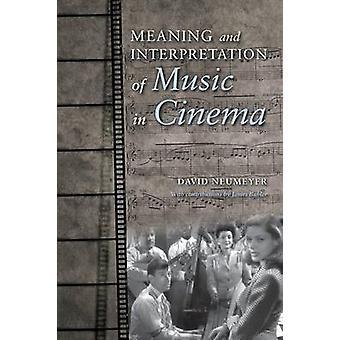 Bedeutung und Interpretation der Musik im Kino von Neumeyer & David P
