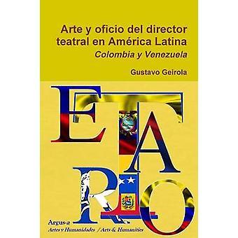 ارتي y أوفيسيو ديل المدير تيترال en Amrica أتينا كولومبيا فنزويلا y من غوستافو جيرلا &