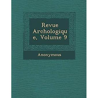 Revue Arch Ologique Volume 9 by Anonymous