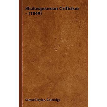Shakespearean Criticism  1849 by Coleridge & Samuel Taylor