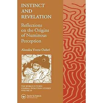 Oubre & アロンドラ Y による Numinous 知覚の起源に対する本能と啓示の考察